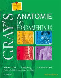 Gray's anatomie : les fondamentaux