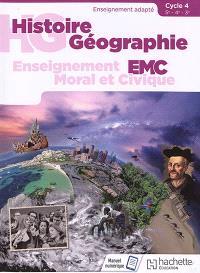 Histoire géographie, EMC : 5e, 4e, 3e, cycle 4 : enseignement adapté