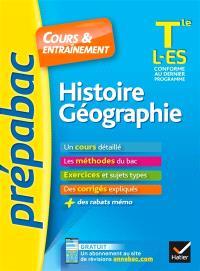 Histoire géographie terminale L, ES : conforme au dernier programme