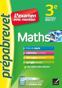 Maths 3e : l'examen avec mention : nouveau brevet