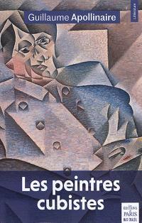 Les peintres cubistes : méditations esthétiques : & autres textes sur le cubisme