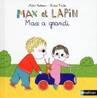 Max et lapin. Volume 8, Max a grandi