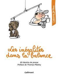 Les inégalités dans la balance : 60 dessins de presse