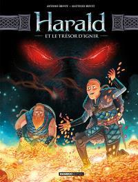 Harald et le trésor d'Ignir. Volume 1