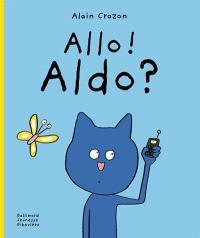Allo ! Aldo !