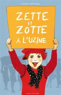 Zette et Zotte à l'uzine