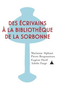 Des écrivains à la bibliothèque de la Sorbonne