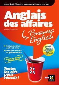 Anglais des affaires : BULATS, upper intermediate, advanced (B2, C1), DCG, DSCG : toutes les clés pour réussir !