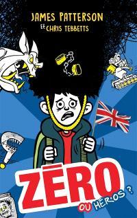 Zéro ou héros ?