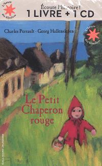 Le Petit Chaperon rouge : 1 livre + 1 CD