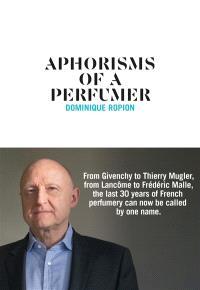 Aphorisms of a perfumer
