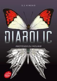 Diabolic. Volume 1, Protéger ou mourir