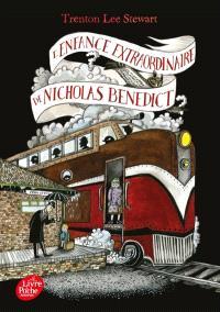 Le mystérieux cercle Benedict. Volume 4, L'enfance extraordinaire de Nicholas Benedict