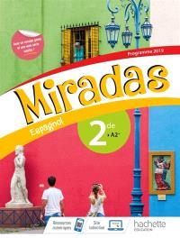 Miradas, espagnol 2de, A2+ : programme 2019