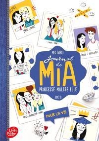 Journal de Mia, princesse malgré elle. Volume 10, Pour la vie