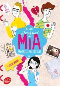 Journal de Mia, princesse malgré elle. Volume 9, Coeur brisé