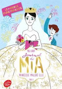 Journal de Mia, princesse malgré elle. Volume 11, Le mariage d'une princesse
