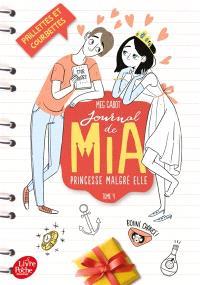 Journal de Mia, princesse malgré elle. Volume 4, Paillettes et courbettes