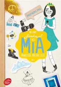 Journal de Mia, princesse malgré elle. Volume 2, Premiers pas