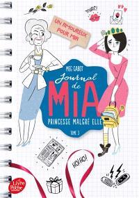 Journal de Mia, princesse malgré elle. Volume 3, Un amoureux pour Mia