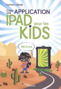 Créer une application iPad pour les kids : dès 10 ans