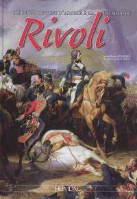 1796-1797, du pont d'Arcole à la bataille de Rivoli