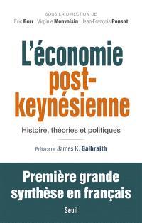 L'économie post-keynésienne : histoire, théories et politiques