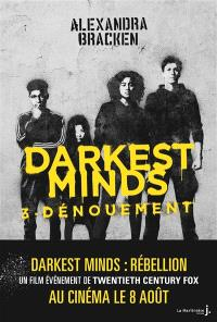 Darkest minds. Volume 3, Dénouement