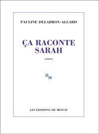 Ça raconte Sarah : une étoile dans le ciel de Minuit signée Pauline Delabroy-Allard
