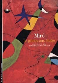 Miro : le peintre aux étoiles