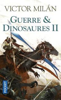 Guerre & dinosaures. Volume 2