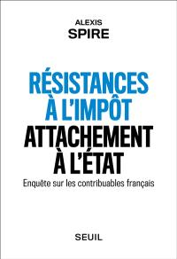 Résistances à l'impôt, attachement à l'Etat : enquête sur les contribuables français