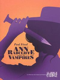 Ann Radcliffe contre les vampires : la ville-vampire