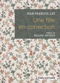 Une fille en correction : lettres à son assistante sociale, 1952-1965
