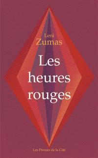 Les heures rouges, Leni Zumas, éditions Presses de la Cité.