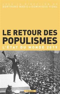 Le retour des populismes : l'état du monde 2019