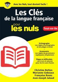 Les clés de la langue française pour les nuls : tout-en-un