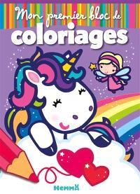 Mon premier bloc de coloriages : fées et licornes