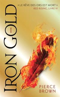 Red rising. Volume 4, Iron gold. 1