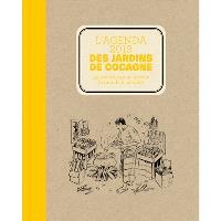 L'agenda 2019 des jardins de Cocagne : 52 recettes pour inviter le monde à sa table