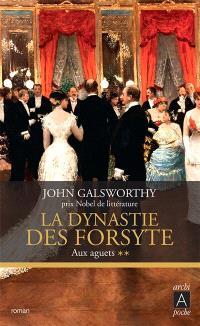 La dynastie des Forsyte. Volume 2, Aux aguets