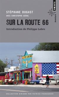 Sur la route 66 : carnets de voyage