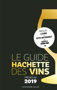 Le guide Hachette des vins, sélection 2019 : premium
