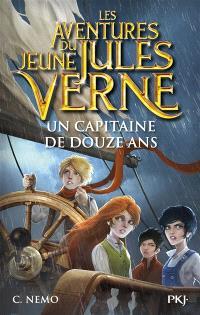 Les aventures du jeune Jules Verne. Volume 6, Un capitaine de douze ans