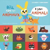 Bill aime les animaux = I love animals
