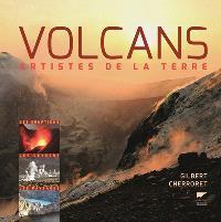 Volcans : artistes de la terre
