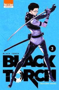 Black torch. Volume 3