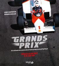Grands prix : de la naissance de la course auto en France au retour du circuit Paul Ricard