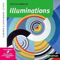 Illuminations : 1873-1875 : texte intégral