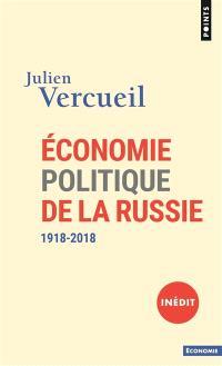 Economie politique de la Russie : 1918-2018